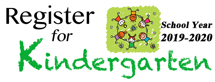 2019-2020 Kindergarten Registration Now Open
