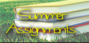 Summer Assignments for 2019
